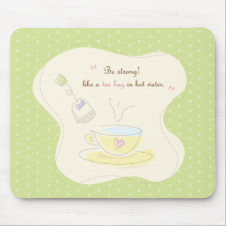 Be Strong Mouse Pad