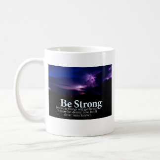 Be Strong Purple Storm Clouds Motivational Quote Coffee Mug