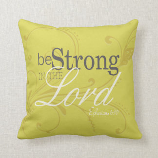 Be Strong - Soft Gold Inspirational Pillow