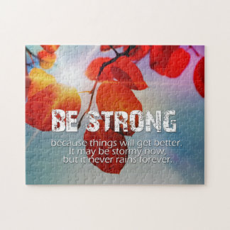 Be Strong Sun Though Red Leaves Motivational Quote Jigsaw Puzzle