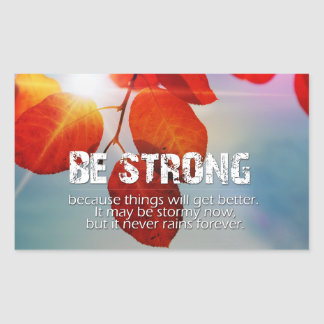 Be Strong Sun Though Red Leaves Motivational Quote Rectangular Sticker