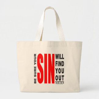 BE SURE YOUR SIN WILL FIND YOU OUT LARGE TOTE BAG