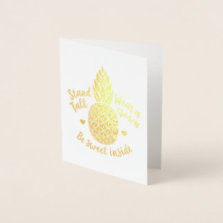 Be Sweet Inside Pineapple Gold Foil Note Card