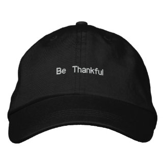 Be Thankful Embroidered Baseball Hat