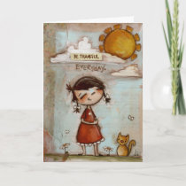 Be Thankful Everyday - Greeting Card