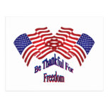 Be Thankful For Freedom Post Card