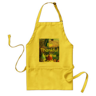 Be Thankful for the Cook! Adult Apron