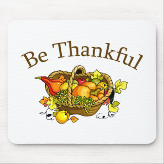 Be Thankful Mouse Pad