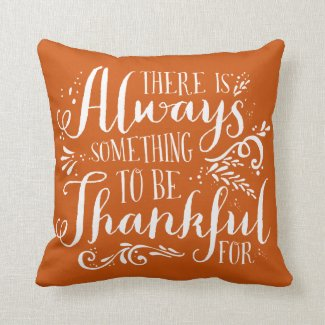 Be Thankful Script Orange Thanksgiving Pillow
