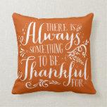 Be Thankful Script Orange Thanksgiving Pillow
