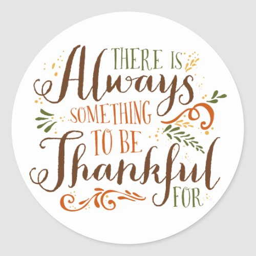 Be Thankful Whimsical Script | Thanksgiving Classic Round Sticker