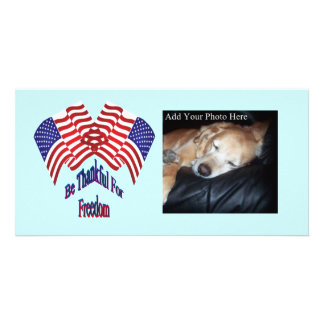 Be Thankfull For Freedom Picture Card