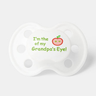 """Be the """"apple of Grandpa's eye!"""" BooginHead Pacifier"""