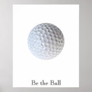 Be the Ball Motivational Golf Poster