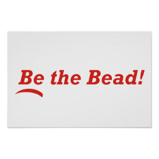 Be the Bead Poster