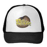Be The Bean (Big Bean) Trucker Hats