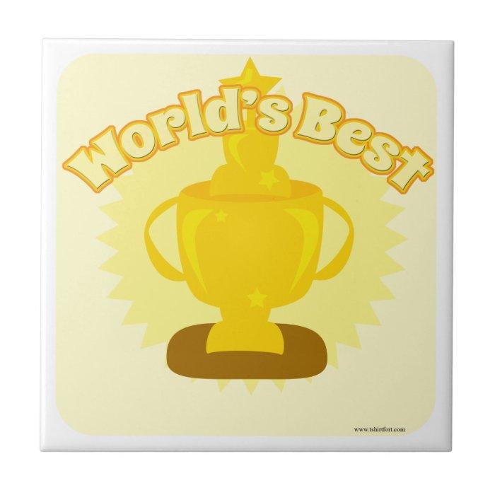Be the Best! Ceramic Tile