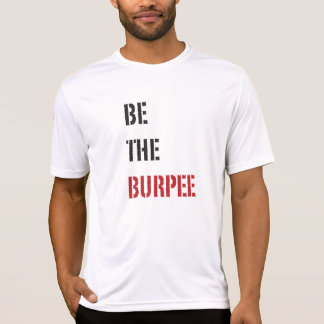 Be The Burpee Black and Red Stencil Shirt