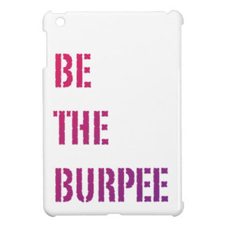 Be The Burpee - Pink Purple Gradient Case For The iPad Mini