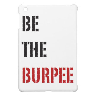 Be The Burpee - Red and Black iPad Mini Case