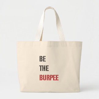Be The Burpee - Red and Black Large Tote Bag