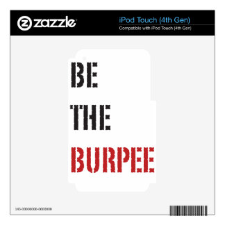Be The Burpee - Red and Black Skin For iPod Touch 4G