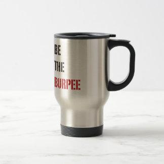 Be The Burpee - Red and Black Travel Mug