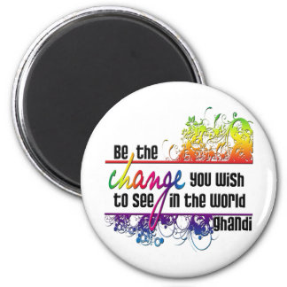 Be The Change 2 Inch Round Magnet