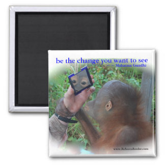 Be the Change Face in the Mirror Refrigerator Magnets