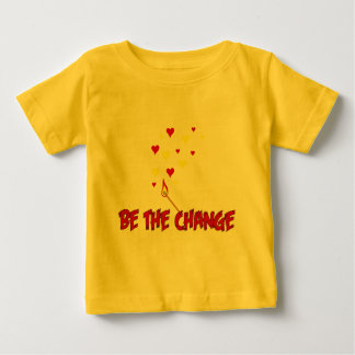Be The Change Flame Baby T-Shirt
