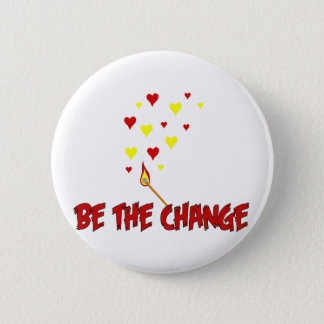 Be The Change Flame Button