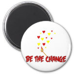 Be The Change Flame Refrigerator Magnets