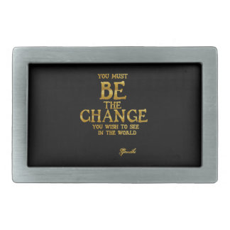 Be The Change - Gandhi Inspirational Action Quote Belt Buckle
