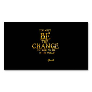 Be The Change - Gandhi Inspirational Action Quote Magnetic Business Card