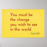 Be the Change, - Gandhi Print