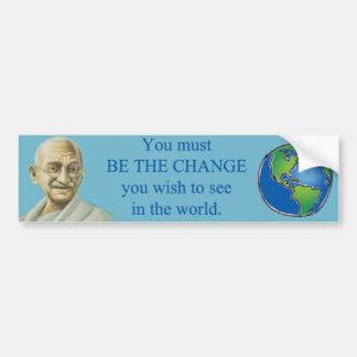 Be the Change Gandhi Quote Bumper Sticker