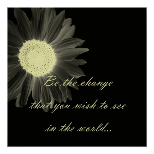 Be The Change Gandhi Quote Poster