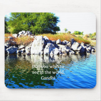 Be The Change Gandhi Wisdom Quotation Mouse Pad