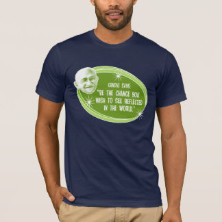 Be The Change Ghandi Quotation T-shirt