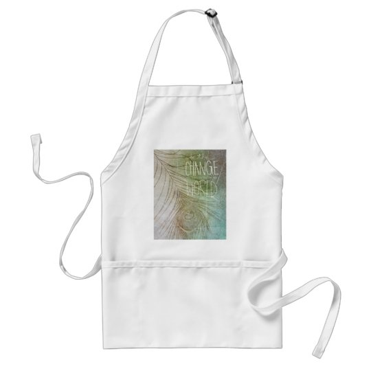 Be The Change- Ghandi quote Adult Apron