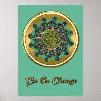 Be the Change Green Gold Celtic Mandala Poster
