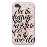 Be the Change iPhone Case iPhone 4 Cases