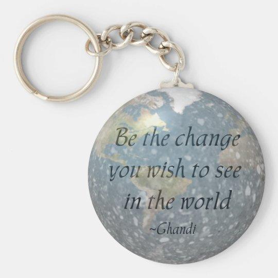 Be the change... keychain