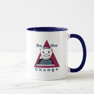 """""""BE THE CHANGE""""  Mug"""