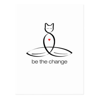 Be The Change - Regular style text. Postcard