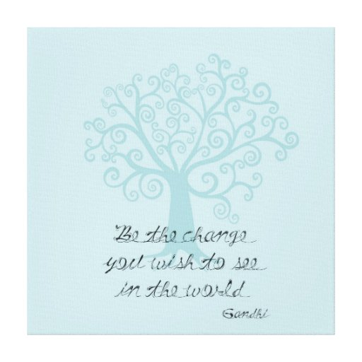 Be the Change Tree Gallery Wrapped Canvas