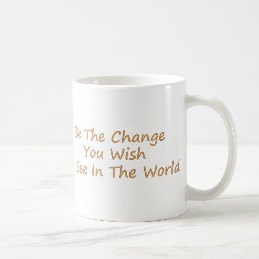 Be The Change yellow Coffee Mug