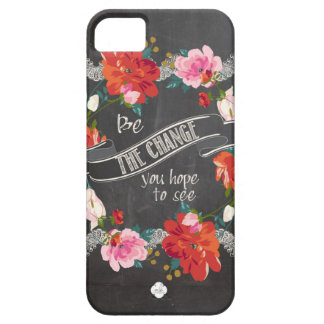 Be The Change You Hope To See iPhone SE/5/5s Case