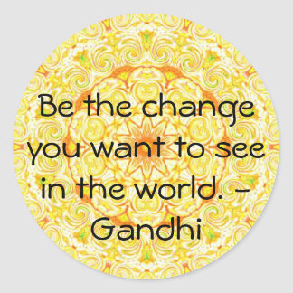 Be the change you want to see in the world. Gandi Sticker