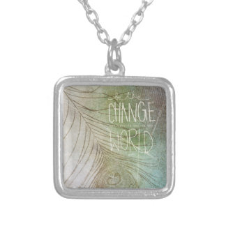 Be The Change You Wish To See Jewelry